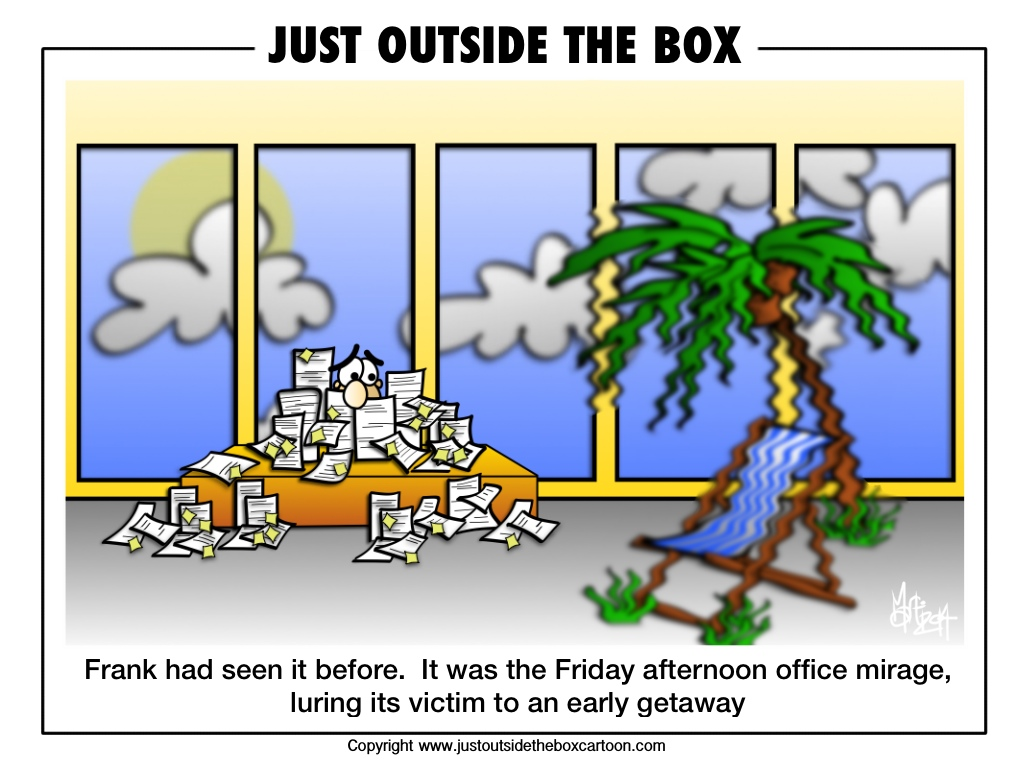 Have you ever fallen victim to the Friday afternoon office ...