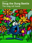 Doug the Dung Beetle - The long roll home